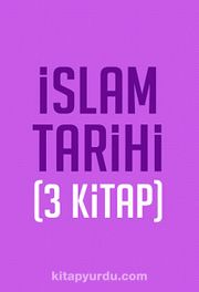 İslam Tarihi Seti (3 Kitap)
