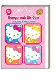 Hello Kitty Rengarenk Bir Gün çıkartmalı Boyama Kitabı