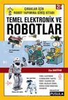 Temel Elektronik ve Robotlar & Çıraklar için Robot Yapımına Giriş Kitabı