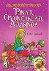 Pınar Oyuncaklar Arasında / Türkçemizin Süsü Deyimlerimiz