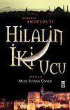 Hilal'in İki Ucu & Osmanlı Endülüs'te