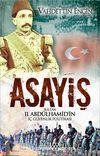 Asayiş & Sultan II. Abdülhamid'in İç Güvenlik Politikası