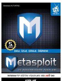 Metasploit ve Penetrasyon TestleriOku, İzle, Dinle, Öğren - Abdulaziz Altuntaş pdf epub