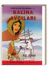 Balina Avcıları / Ünlü Çocuk Romanları 2
