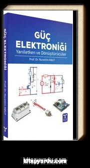 Güç Elektroniği Yarıiletken ve Dönüştürücüler