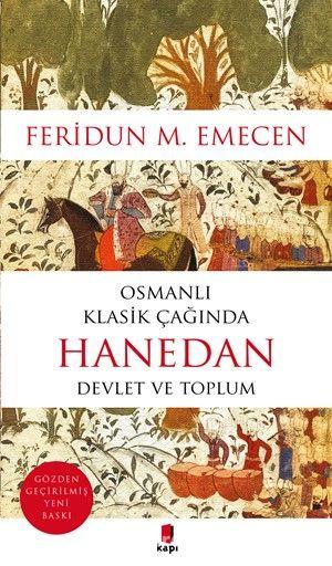 Osmanlı Klasik Çağında HanedanDevlet ve Toplum - Prof. Dr. Feridun M. Emecen pdf epub