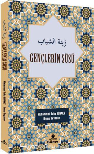 Gençlerin Süsü (Türkçe-Arapça) - Ümmü Reyhane pdf epub