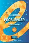 Problemler Tamamı Çözümlü Soru Bankası