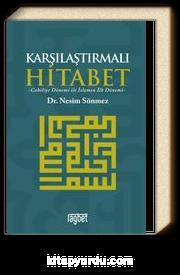 Karşılaştırmalı Hitabet & Cahiliye Dönemi ile İslam'ın İlk Dönemi