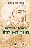 Osmanlı'nın Gözüyle İbn Haldun
