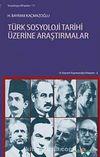 Türk Sosyoloji Tarihi Üzerine Araştırmalar