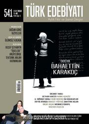 Türk Edebiyatı Aylık Fikir ve Sanat Dergisi Kasım 2018 Sayı: 541