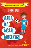 Arda ile Messi Macerası
