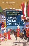 Evliya Çelebi Seyehatnamesi'nde Yavuz Sultan Selim