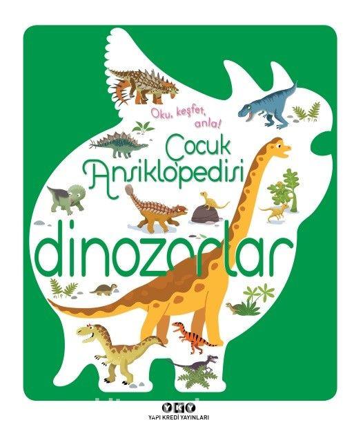 Çocuk Ansiklopedisi - Dinozorlar - Sylvie Bezuel pdf epub