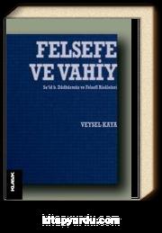 Felsefe ve Vahiy & Sa'id b. Dadhürmüz ve Felsefi Risaleleri
