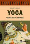 Yoga & Ölümsüzlük ve Özgürlük