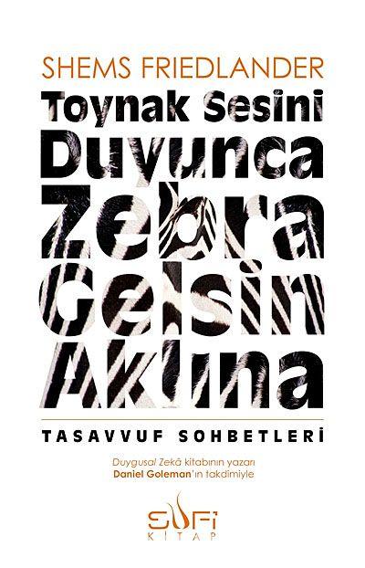 Toynak Sesini Duyunca Zebra Gelsin Aklına - Shems Friedlander pdf epub