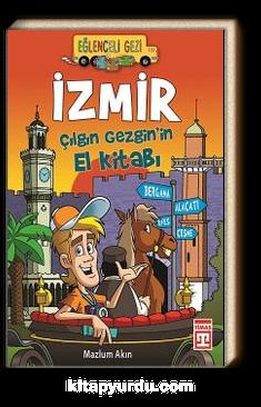 İzmir / Çılgın Gezgin'in El Kitabı