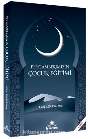 Peygamberimizin Çocuk Eğitimi - Cemal Abdurrahman pdf epub