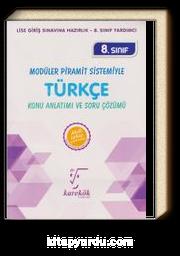 8. Sınıf Türkçe Konu Anlatımı ve Soru Çözümü / Modüller Piramit Sistemiyle