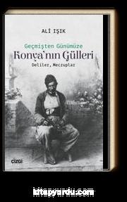 Geçmişten Günümüze Konya'nın Gülleri & Deliler, Meczuplar