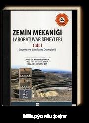 Zemin Mekaniği Laboratuvar Deneyleri Cilt-1 (İndeks ve Sınıflama Deneyleri
