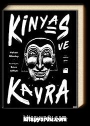 Kinyas ve Kayra (18. Yıl Resimli Özel Baskısı)