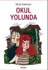 Okul Yolunda