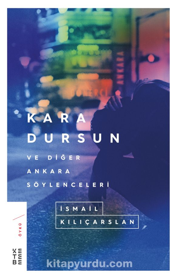 Kara Dursun ve Diğer Ankara Söylenceleri - İsmail Kılıçarslan pdf epub