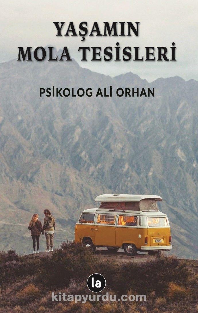 Yaşamın Mola Tesisleri - Psikolog Ali Orhan pdf epub