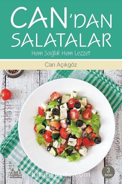 Can'dan SalatalarHem Sağlık Hem Lezzet - Can Açıkgöz pdf epub