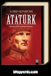 Atatürk / Bir Milletin Yeniden Doğuşu (Ciltli Özel Baskı)