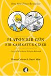 Platon Bir Gün Bir Karikatür Çizer & Felsefeyi Mizah Yoluyla Anlamak