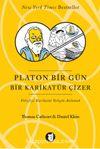 Platon Bir Gün Bir Karikatür Çizer & Felsefeyi Mizah Yoluyla Anlamak
