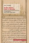 İslam, İktisat, Orduve Reform: Osmanlı İmparatorluğu'nda İlk İktisat Eseri ve Tarihsel Bağlamı (Risale-i Tedbir-i 'Umran-ı Mülki