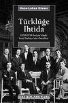 Türklüğe İhtida & 1870-1939 İsviçre'sinde Yeni Türkiye'nin Öncüleri