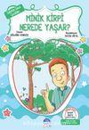 Gülistan Sitesi Çocukları / Minik Kirpi Nerede Yaşar?