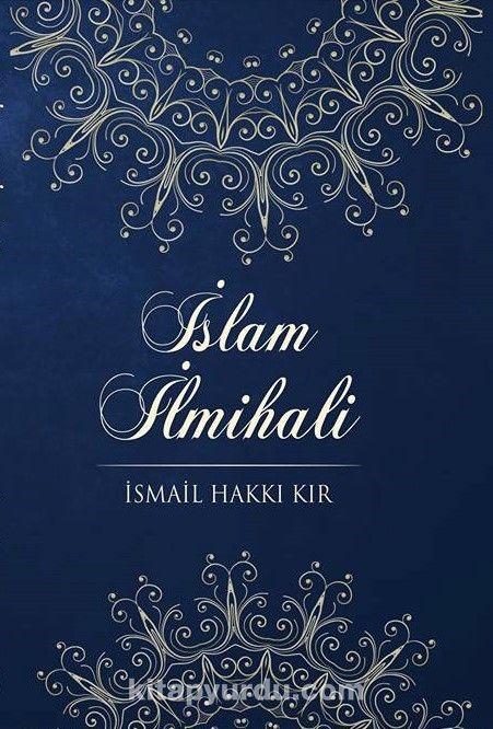 İslam İlmihali - İsmail Hakkı Kır pdf epub