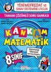 Kankam Matematik 8. Sınıf Çözümlü Soru Bankası
