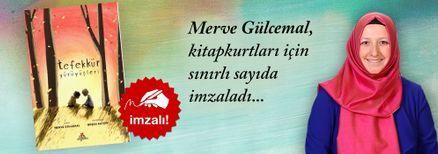 Tefekkür Yürüyüşleri. Merve Gülcemal, Kitapkurtları için Sınırlı Sayıda İmzaladı.