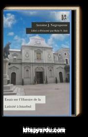 Essais sur L'Histoire de la Latinite a Istanbul