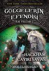 Gölgelerin Efendisi İlk Yıllar - (2. Kitap) Hackham Çayırı Savaşı