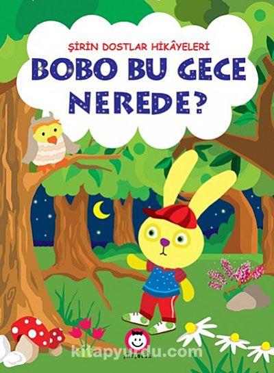 Bobo Bu Gece Nerede?