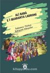 Ali Baba E İ Quaranta Ladroni (Ali Baba Ve Kırk Haramiler) İtalyanca Türkçe Bakışımlı Hikayeler