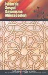İslam'da Sosyal Dayanışma Müesseseleri