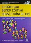 İlköğretimde Beden Eğitimi Dersi Etkinlikleri & 1-2-3 Sınıflar Yeni Öğretim Programı