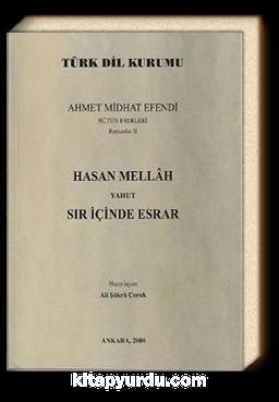 Hasan Mellah Yahut Sır İçinde Esrar (Ahmet Midhat Efendi Bütün Eserleri 2)