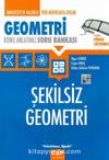 Şekilsiz Geometri Konu Anlatımlı Soru Bankası