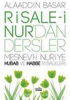 Risale-i Nur'dan Dersler & Mesnevi-i Nuriye Hubab ve Habbe Risaleleri
